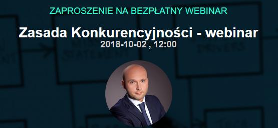 """Webinar – """"Zasada konkurencyjności- pytania i odpowiedzi"""" 2.10.2018r."""